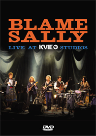 Blame Sally - Live at KVIE - DVD